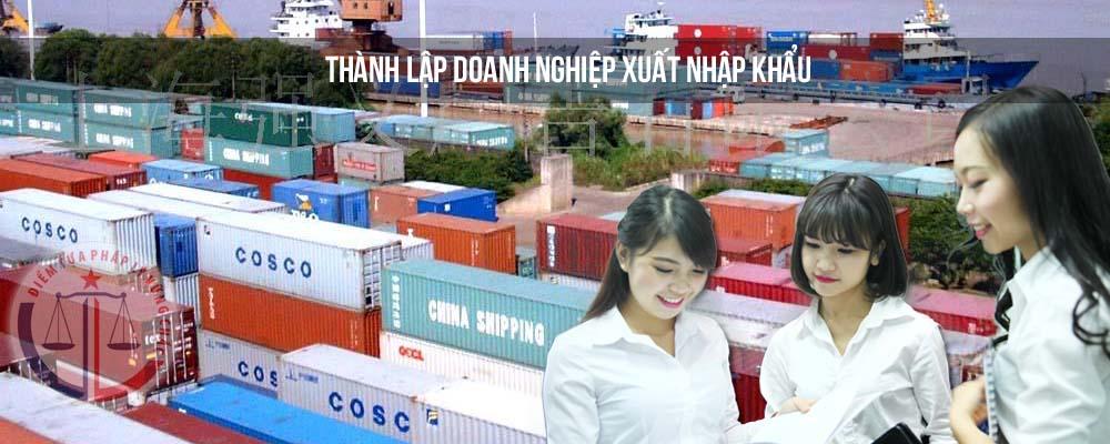 thanh-lap-doanh-nghiep-xuat-nhap-khau