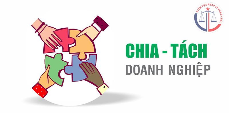quy-dinh-chia-tach-doanh-nghiep-tnhh-2-tv-tro-len