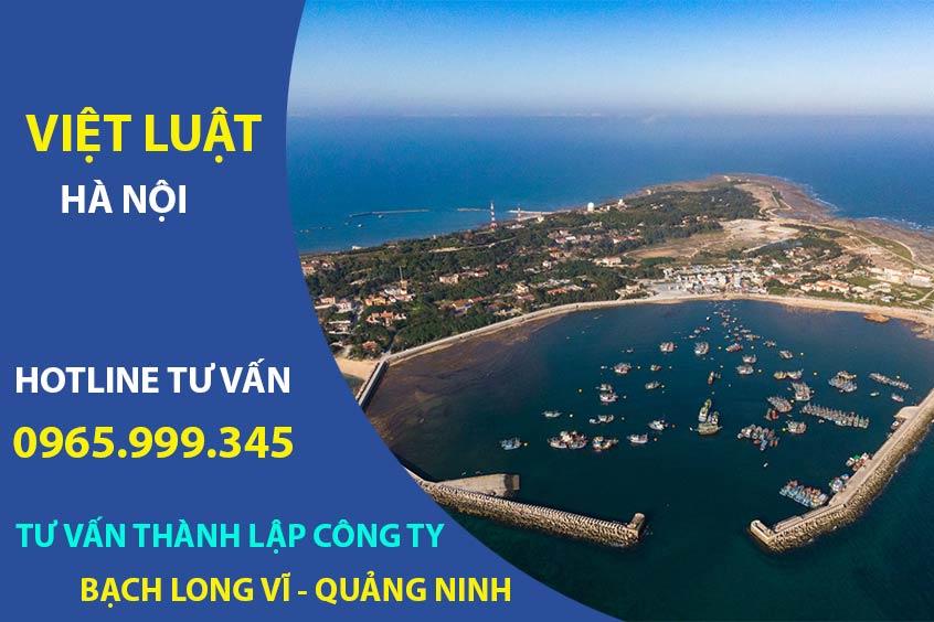 Thành lập công ty tại huyện đảo Bạch Long Vĩ Quảng Ninh