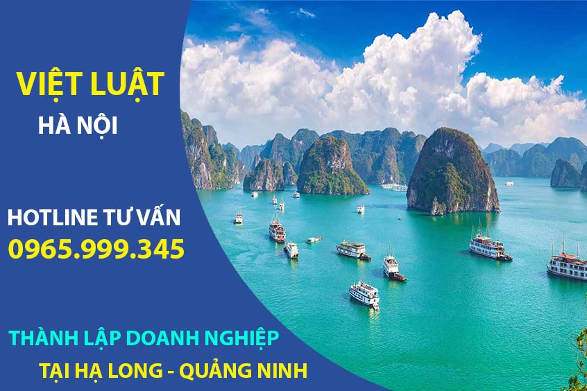 Thành lập doanh nghiệp tại thành phố Hạ Long Quảng Ninh